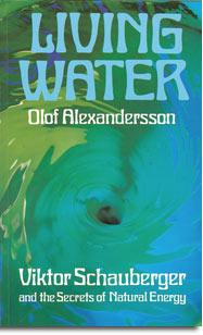 How to buy a hard copy of Olof ALEXANDERSSON Living Water about Viktor Schauberger